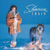 Play & Download Shania Twain by Shania Twain | Napster