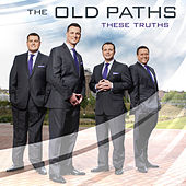Play & Download These Truths by The Old Paths | Napster
