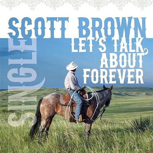 Play & Download Let's Talk About Forever by Scott Brown | Napster