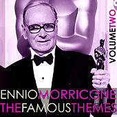 Play & Download The Famous Movies Themes of Ennio Morricone, Vol. 2 by Ennio Morricone | Napster