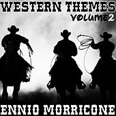 Play & Download Western Themes of Ennio Morricone, Vol. 2 by Ennio Morricone | Napster