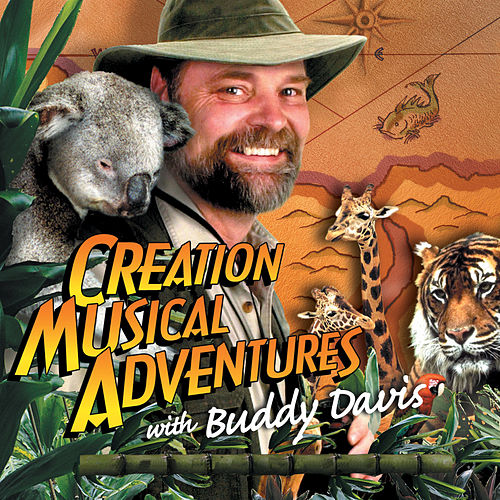 Creation Musical Adventures by Buddy Davis