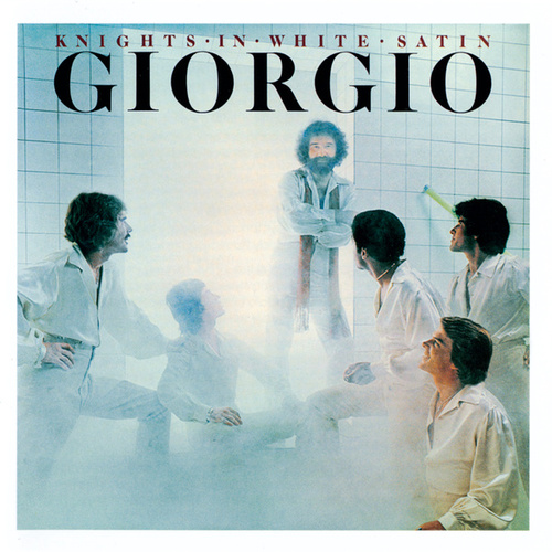Knights In White Satin by Giorgio Moroder