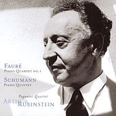 Faure: Piano Quartet No. 1, Schumann: Piano Quintet by Arthur Rubinstein
