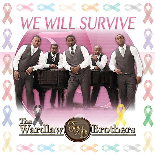 We Will Survive by The Wardlaw Brothers
