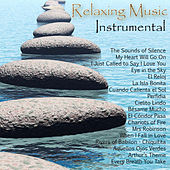 Play & Download Relaxing Music - Instrumental by Various Artists | Napster