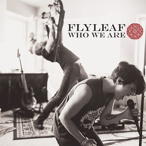 Play & Download Who We Are by Flyleaf | Napster