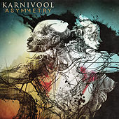 Play & Download Asymmetry by Karnivool | Napster