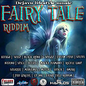 Fairy Tale Riddim by Various Artists