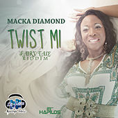 Twist Mi - Single by Macka Diamond