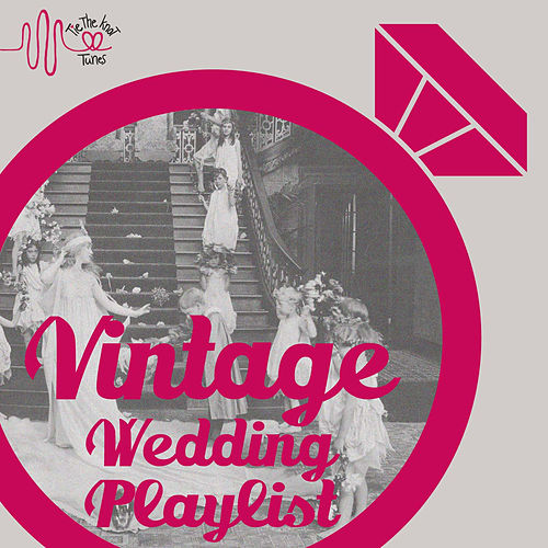 Play & Download Vintage Wedding Big Band Playlist by Various Artists | Napster
