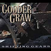 Shifting Gears by Cooder Graw