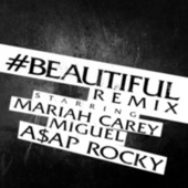 Play & Download #Beautiful (A$AP Rocky Remix) by Mariah Carey | Napster
