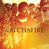 Play & Download Best So Far by Katchafire | Napster