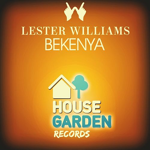 Play & Download Bekenya by Lester Williams | Napster
