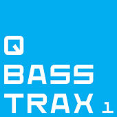 Q Bass Trax 1 by DJ Q