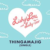 Play & Download Thingamajig by Lucky Diaz and the Family Jam Band | Napster