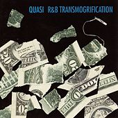 R&B Transmogrification by Quasi