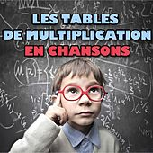 Play & Download Les tables de multiplication en chansons by Le Monde d'Hugo | Napster