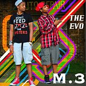 Play & Download M.3 by Evo | Napster