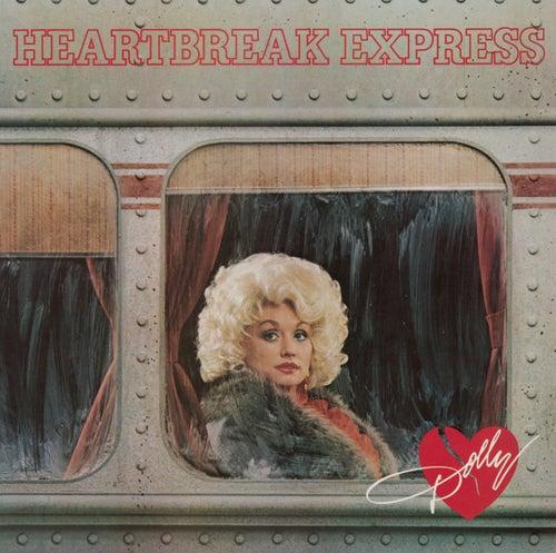 Heartbreak Express by Dolly Parton