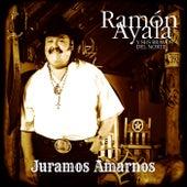 Play & Download Juaramos Amarnos by Ramon Ayala   Napster