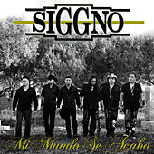 Play & Download Mi Mundo Se Acabo by Siggno | Napster