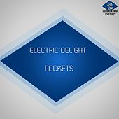 Play & Download Electric Delight by The Rockets | Napster