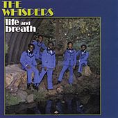Play & Download Life and Breath by The Whispers | Napster