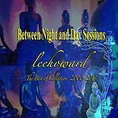 Between Night and Day Sessions: The Best of 2000-2013 by leehoward