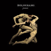Forever by Holograms