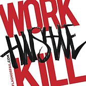Play & Download Work Hustle Kill by Rob Bailey | Napster