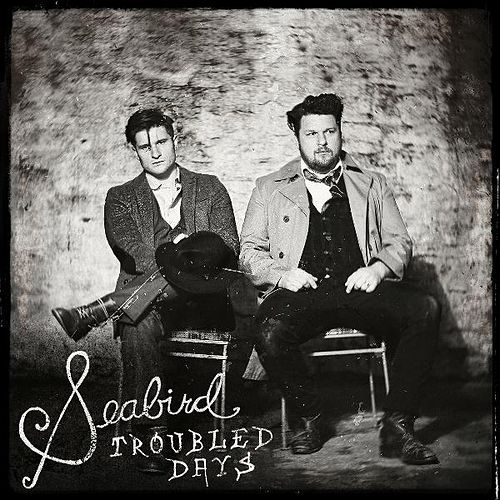 Play & Download Troubled Days by Seabird | Napster