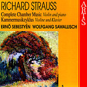 Play & Download Strauss: Complete Chamber Music, Vol. 5 - Violin & Piano by Wolfgang Sawallisch | Napster