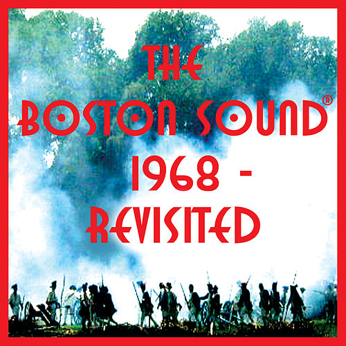 Play & Download The Boston Sound: 1968 Revisited by Various Artists | Napster