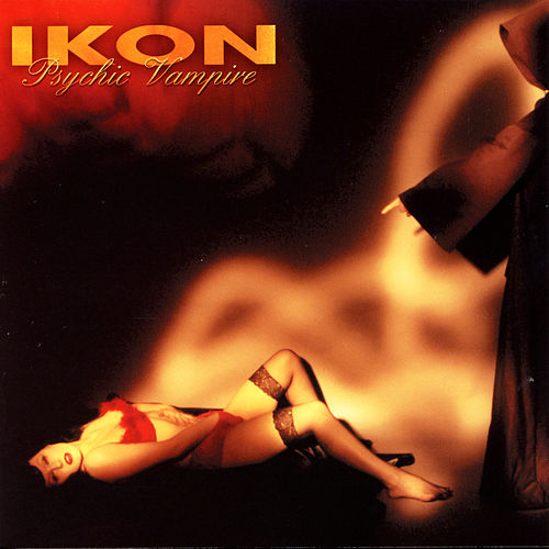Play & Download Psychic Vampire by Ikon | Napster