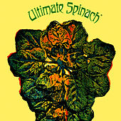 Play & Download Ultimate Spinach by Ultimate Spinach | Napster