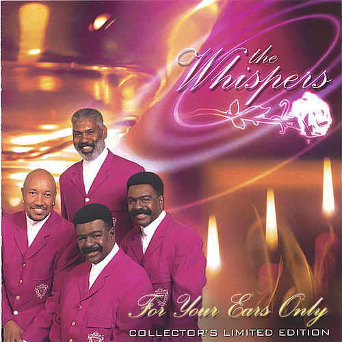 Play & Download FOR YOUR EARS ONLY by The Whispers | Napster