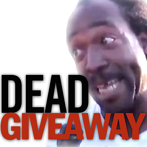 Play & Download Dead Giveaway (feat. Charles Ramsey) by The Gregory Brothers | Napster