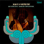 Play & Download Huntington Ashram Monastery by Alice Coltrane | Napster