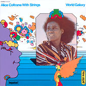 Play & Download World Galaxy by Alice Coltrane | Napster
