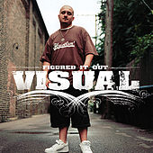 Play & Download Figured It Out by Visual | Napster