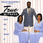 Help Me To Make It by Willie Baldwin