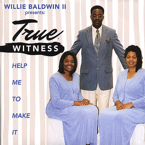 Play & Download Help Me To Make It by Willie Baldwin | Napster