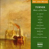 Play & Download Art & Music: Turner - Music of His Time by Various Artists | Napster