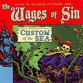 Custom of the Sea by The Wages of Sin