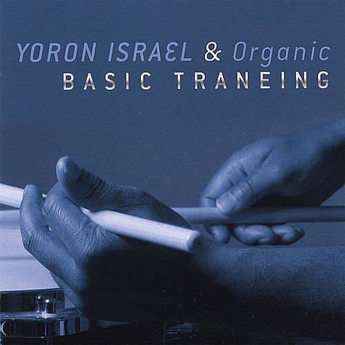 Basic Traneing by Yoron Israel