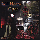 Play & Download Open by Will Hanza | Napster