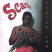 Play & Download Scarlett by Vivian Lee | Napster