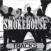 Tracks by Uncle Billy's Smokehouse